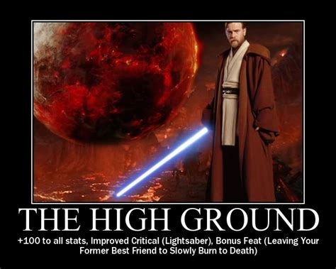 High Ground Memes - have high regard for yourself be your o by leon nacson like success