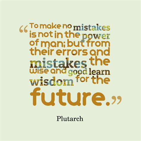 picture plutarch quote  mistake