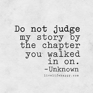 Do Not Judge My... Life Story Book Quotes