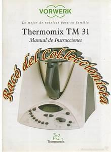 Thermomix Tm 31  Libro De Recetas Y Manual De I