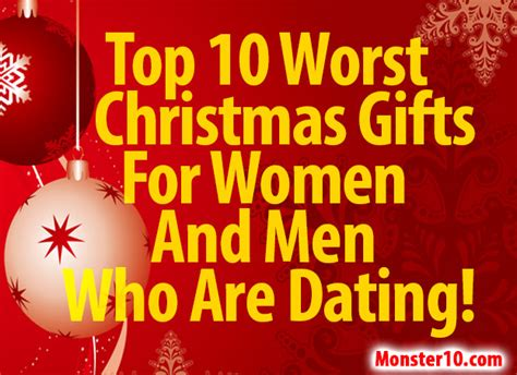 top 10 worst christmas gifts for women and men who are dating
