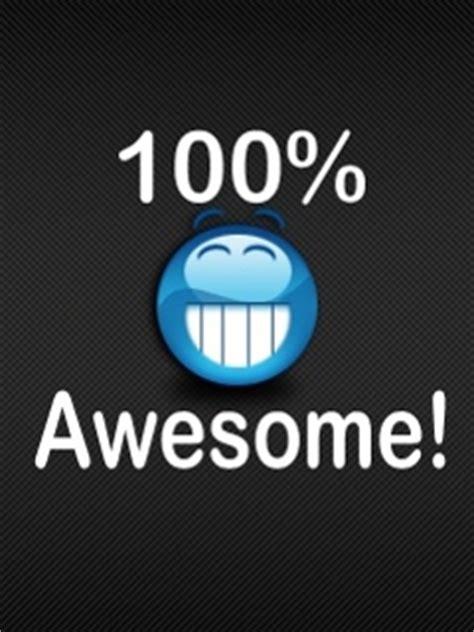 Download 100 Percent Awesome Wallpaper 240x320   Wallpoper ...