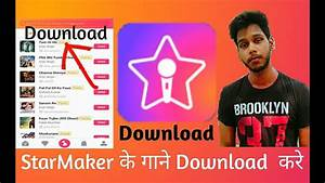 How to download starmaker songs without app - YouTube