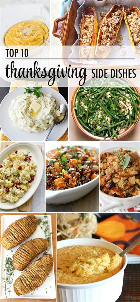 best side dishes top 10 thanksgiving side dish recipes thanksgiving pinterest thanksgiving sides