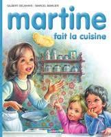 martine fait la cuisine livre martine fait la cuisine gilbert delahaye marcel