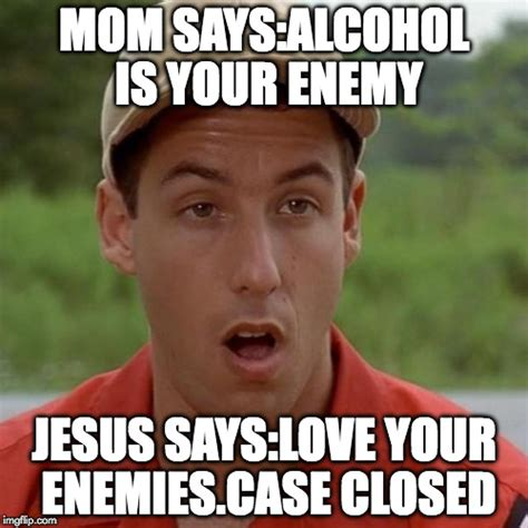 Jesus Says Meme - adam sandler mouth dropped imgflip