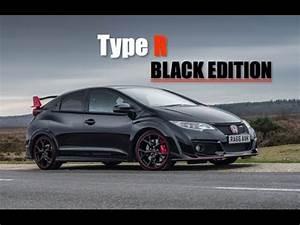 Honda Civic Type R Type R White Edition : honda civic type r black edition inside lane youtube ~ Medecine-chirurgie-esthetiques.com Avis de Voitures
