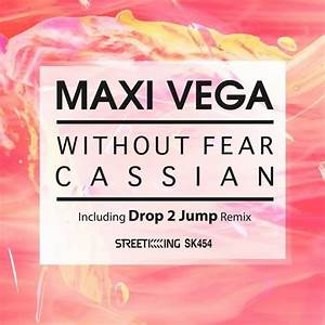 Maxi Vega – Without Fear / Cassian SK454 » Minimal Freaks