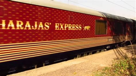 Maharajas' Express - Luxury Train of India - YouTube