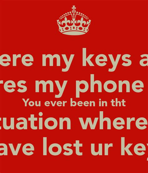 where my and wheres my phone you been in