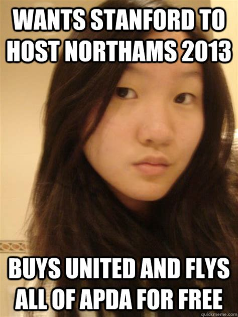 Stanford Meme - wants stanford to host northams 2013 buys united and flys all of apda for free first world