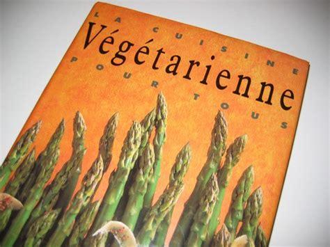meilleur livre cuisine vegetarienne livre recettes végétariennes faciles