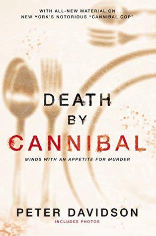death  cannibal minds   appetite  murder  peter davidson