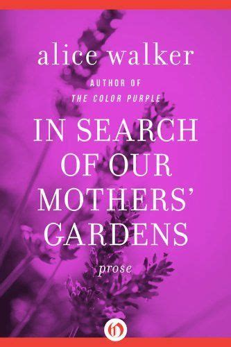 in search of our mothers gardens gardens mothers and in search of on