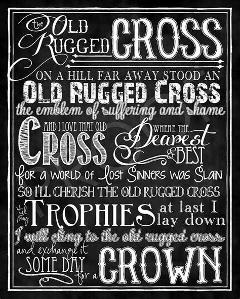 To The Rugged Cross Lyrics by The Rugged Cross Hymn Chalkboard Style