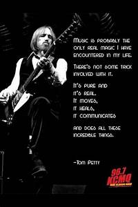 Tom Petty Lyric... Real Musicians Quotes