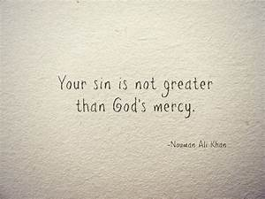 Your Sin is Not... Kindness And Mercy Quotes