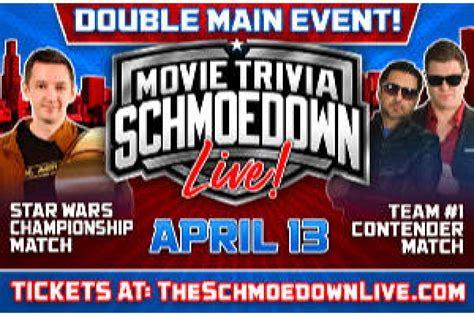 Movie Trivia Schmoedown Live! (Closed April 13, 2019 ...