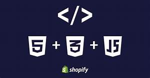 How To Edit Shopify Themes Templates Using HTML CSS