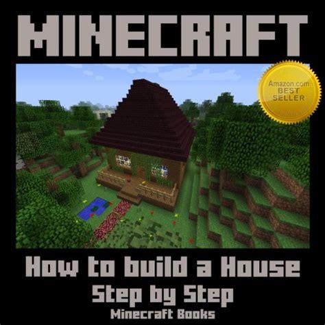 borrow minecraft   build  house step  step  minecraft books  kindle  booklendingcom