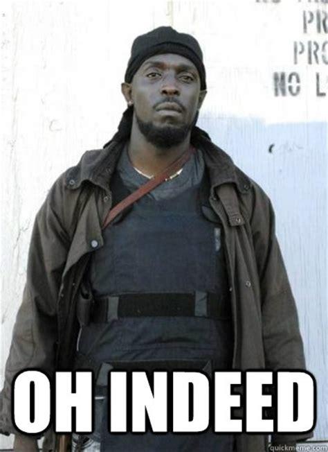 Omar Meme - omar little memes quickmeme