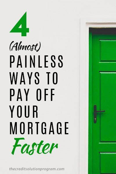 painless ways  pay   mortgage faster