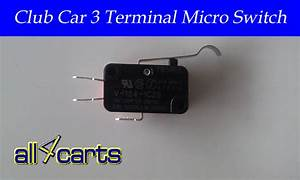 Club Car Golf Cart 3 Terminal Micro Switch