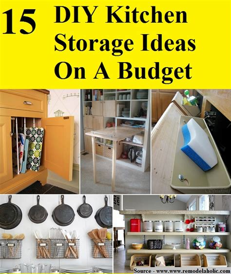 kitchen organization ideas on a budget 15 diy kitchen storage ideas on a budget home and tips 9497