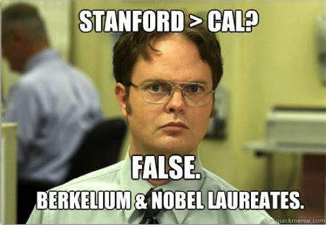 Stanford Meme - stanford cala false berkelium nobel laureates ickmeme col stanford meme on me me