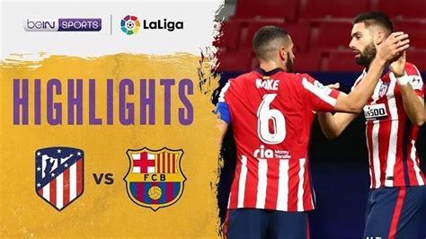 Streaming Match Highlight | Atletico Madrid 1 vs 0 ...