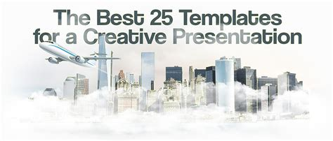 The Best 25 Templates For A Creative Presentation [2018