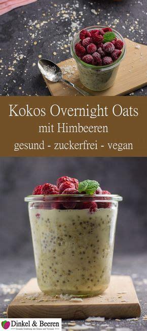 kokos overnight oats mit himbeeren rezept zuckerfrei