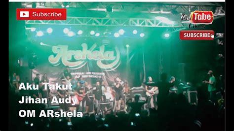 Download Lagu Jjihan Audy Tamu Malam Minggu Om Arshela