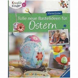 Bastelideen Mit Fotos : tolle neue bastelideen f r ostern kreativ kinder geb ausgabe m nge 7 25 ~ Orissabook.com Haus und Dekorationen