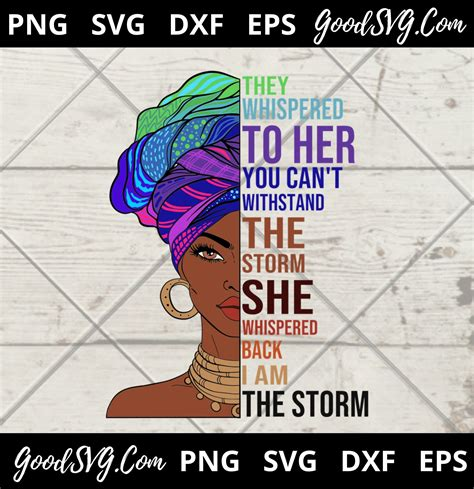 Freesvg.org offers free vector images in svg format with creative commons 0 license (public domain). She Whispered Back I Am The Storm Beautiful African ...