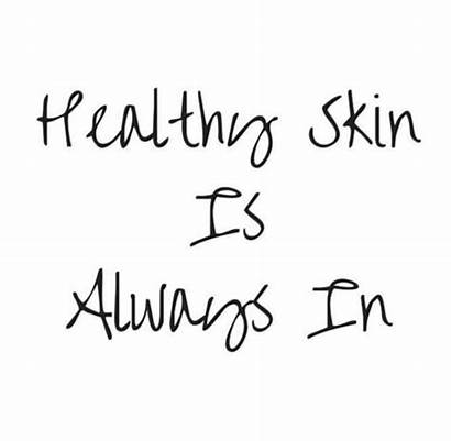 Skin Quotes Care Skincare Beauty Natural Dermatology