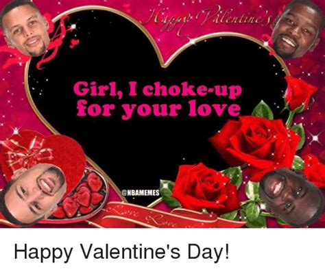 Happy Valentines Meme - 25 best memes about choked up choked up memes