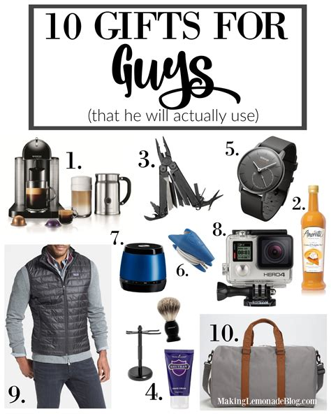 best gifts for 10 best gifts for guys that he ll actually use making lemonade