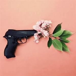 flower in gun | Tumblr