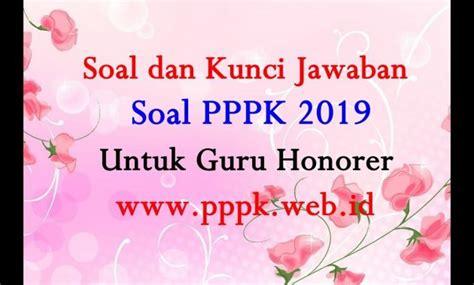 Setelah pendaftaran ditutup 17 februari 2019 lalu, kini masuk dalam tahapan tes kompetensi. Contoh Soal P3K: Contoh Soal PPPK 2019 dan Kunci Jawaban ...