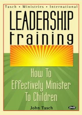 leadership training  john tasch kids  ministry