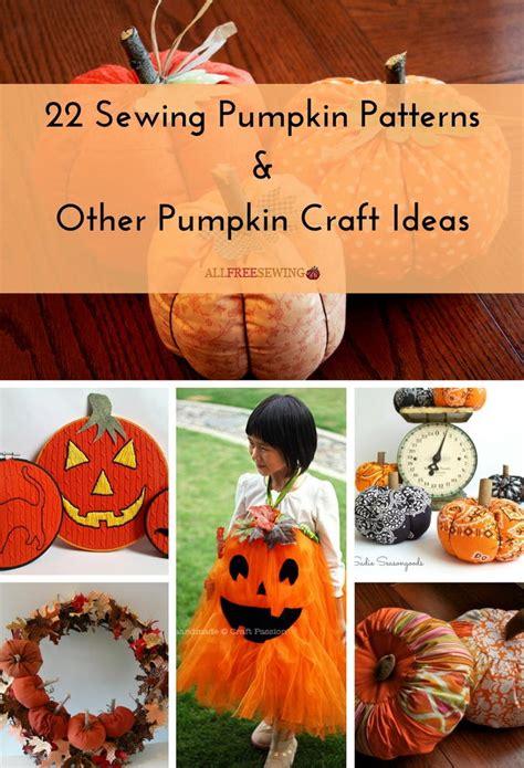 sewing pumpkin patterns  pumpkin craft ideas