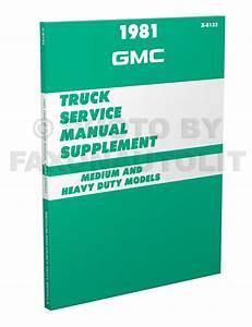 1981 Chevrolet And Gmc Medium Duty C60 C70 Diesel Wiring Diagram Original C6000 C7000