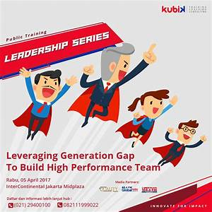 Leveraging Generation Gap to Build High Performance Team ...