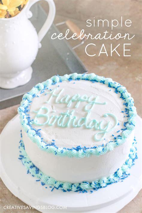 Ideas Decorating Your Cake by Easy Birthday Cake Ideas Diy Simple Celebration Cake