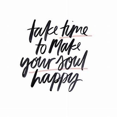 Soul Happy Take Daily Inspiration Quotes Positive