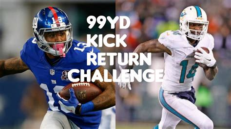 Who Can Return A 99yd Kick Return?!? Odell Beckham Jr Vs