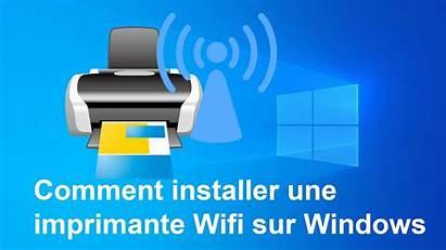 Installer Imprimante Wifi Comment Windows Une Malekal