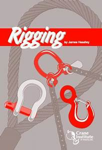 Rigging Handbook  U2013 Crane Institute Of America