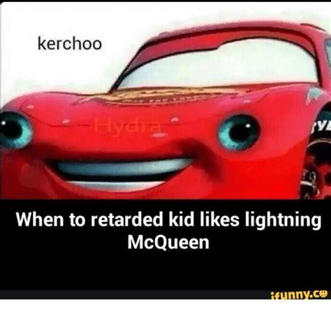 Lightning Mcqueen Memes - dank memes meme kerchoo kerchoo sizzle